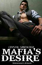 Mafia's Desire by Santacruz23