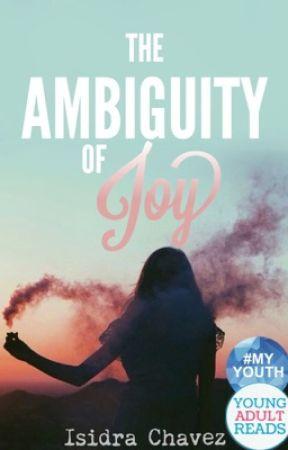 The Ambiguity of Joy by IsidraChavez