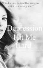 Depression Hit Me Hard by hxidxn