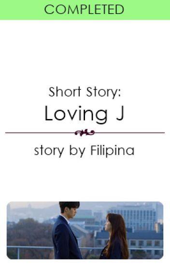 (Short Story) Loving J
