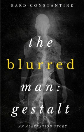 The Blurred Man: Gestalt by BardConstantine