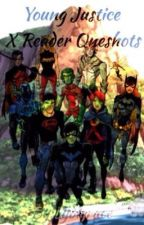 Young Justice (X Reader) Oneshots by FallenLydia