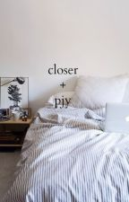 closer | park jinyoung by sevenaesthetics
