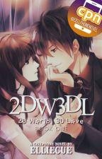 2D World, 3D Love by deedeorc