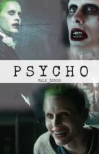 【Psycho】{Joker y tú} by Vale_Dongo