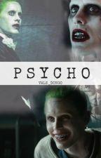 【Psycho】{Joker y tú} by valeriamarais