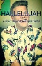Hallelujah (A Scott Hoying x Reader fanfic) by soft_boom