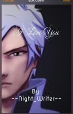 I Love You | Mercury x Reader | RWBY Fanfic by --night_writer--