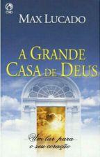 A Grande Casa de Deus by CaioAlmeida1