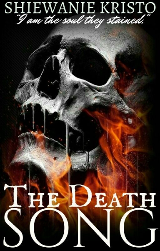 The Death Song [COMING SOON] by ThePsychoMadHatter