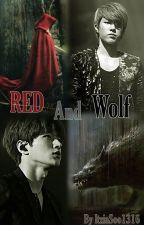 RED AND WOLF [MyungYeol] by ItziaSoo1316