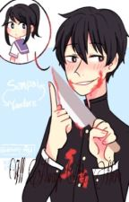 This Isn't How It's Supposed To Work... Yandere!Senpai x Senpai!Yandere~Chan by QuinnIsProbablyAngry