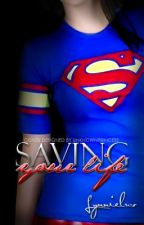 Saving Your Life (old version) by Lynnieluv