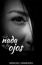 La nada en tus ojos by LunnaDF