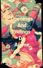 Openings Y Endings De Anime by beeatlez