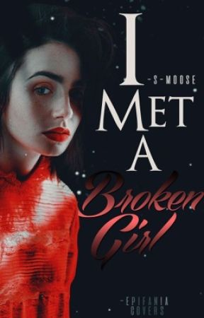 I met a broken girl; lrh by -s-moose