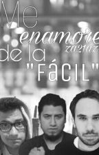 """Me enamoré de la """"Fácil"""" by za21az"""