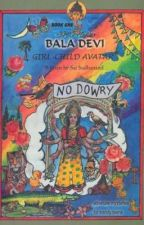 Bala Devi, Girl-Child Avatar - Book One by SusanLawrenceCaffery