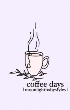 Coffee days  by moonlightbxbystyles