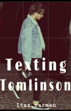 """Texting """" tomilson """" ~ rewrite To Texting Louis Tomlinson~ by itzz_carmen"""