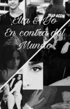 Ella y yo en contra del mundo  by Hudson_Jauregui