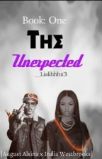 The UnExpected ! (An August Alsina Love Story) by __Lialihhhx3