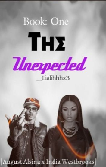 The UnExpected ! (An August Alsina Love Story)