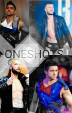 My Oneshots (No Requests) by Styles-Balor4eva