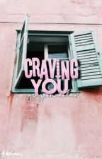 Craving You G.D by -dolphintwins