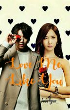 Love Me Like You(On-hold) by missisisy_