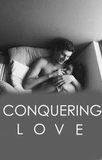 Conquering Love by dyahanitaprasetyo