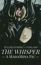 The Whisper || FullbusterFic » vonlane by vonlane