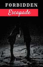 Forbidden Escapade by Louisian10