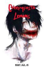 Creepypasta Lemons by Night_Owl_45
