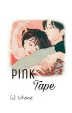 [3] Pink_Tape by taecachu