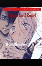 Trapped in a love Dungeon (Yandere Levi X Reader)  by catheranime