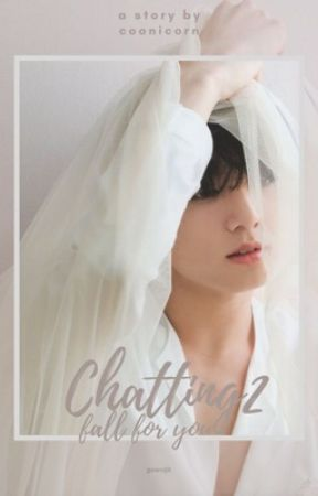 Chatting;kth 2 [fall for you] by coonicorn