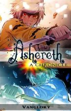 Ashereth (A Chronicle) - [On-Going/Currently Editing] by kembing