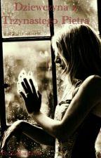 Dziewczyna z Trzynastego Piętra | Zawieszone 🕛 by Zieloniasta