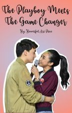 The Play Boy Meets the Game Changer [ON GOING] by BeautifulArtPiece