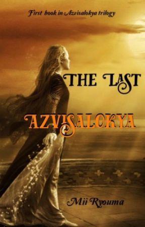 The Last Azvisalokya by MiiMiiRyouma