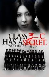 Class 3-C Has a Secret (Book 2) by dragonreid476