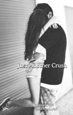 Just Another Crush (Forever In Your Mind Fan Fiction) [under major editing] by awkwardlyari