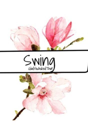 Swing    Josh Dun [completed]
