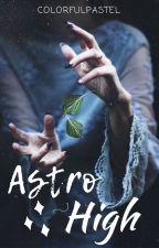 ASTRO HIGH (HEAVY EDITING) by Colorfulpastel