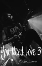 You Need Love 3 || Michael Clifford by Rage_Love