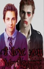I love you Mr.vampire (ON-HOLD) by Tafataa