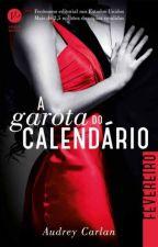 A Garota do Calendário - Fevereiro - Audrey Carlan by smacme