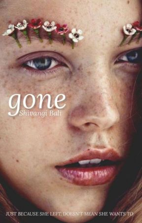 Gone by its_shivu