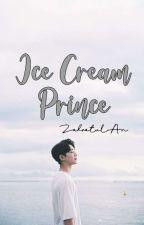 Ice Cream Prince (Sudah Diterbitkan Webcomics)  by ZahrotulAn